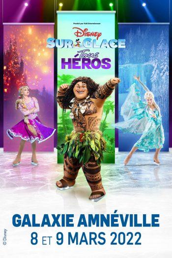 Disney sur Glace concert spectacle enfants le galaxie amnéville