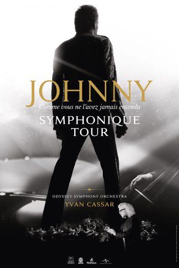 Affiche Johnny symphonique tour concert le galaxie Amnéville